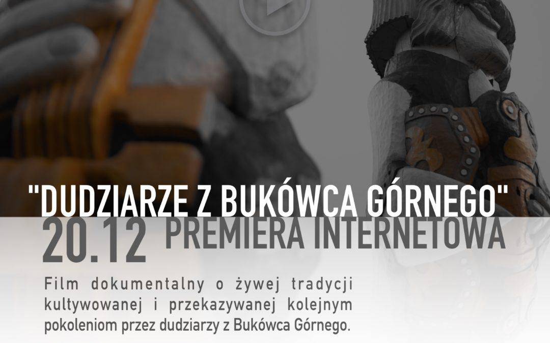 """Premiera internetowa filmu """"Dudziarze z Bukówca Górnego"""""""